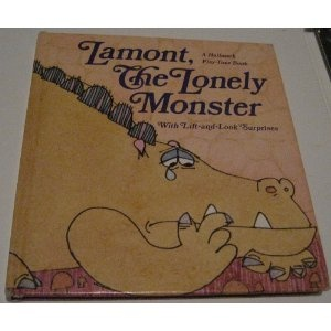 Lamont, The Lonely Monster with Lift-and-Look Surprises.