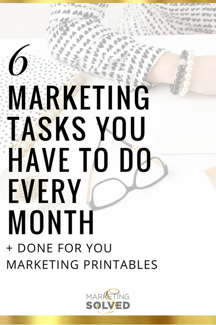 6 Marketing Tasks You Have to Do Every Month - Marketing Solved Digital Marketing ∕∕ Small Business Marketing ∕∕ Online Marketing ∕∕ Social Media ∕∕