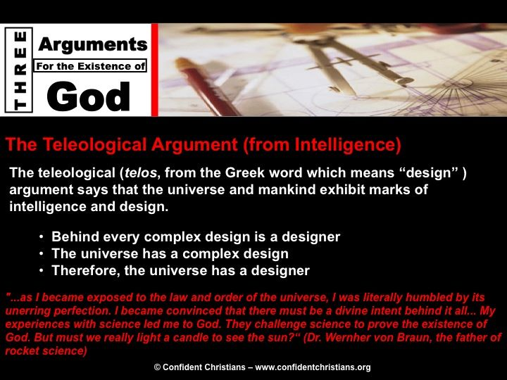 The Teleological Argument (From Intelligence)