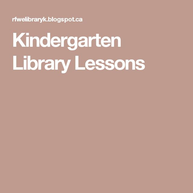 Kindergarten Library Lessons