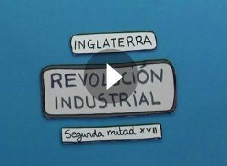 8. La revolución industrial (video)