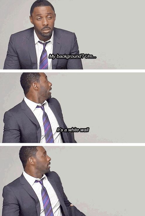Idris Elba, on his background. bahahaha