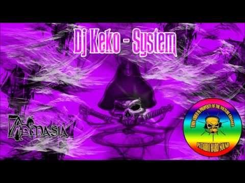 Dj Keko - System