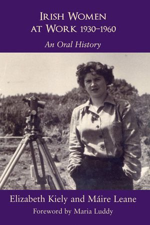 Based on 42 interviews, Irish Women at Work 1930-1960 contains the stories of Irish women's working lives, as located in the broader context of their family life experiences, schooling, and aspirations.