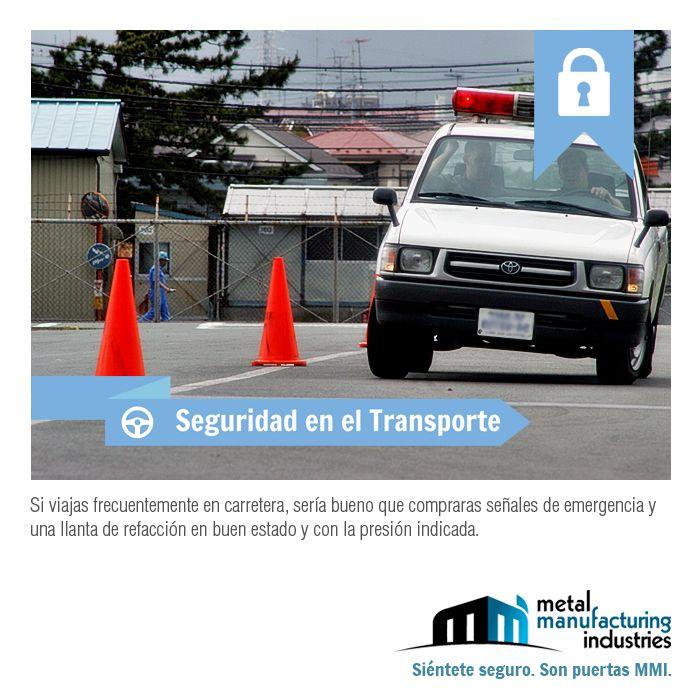 Si viajas frecuentemente en carretera sería bueno que compraras señales de emergencia y una llanta de refacción en buen estado y con la presión indicada. ¡Buen día! #Seguridad #Transporte #Viajes