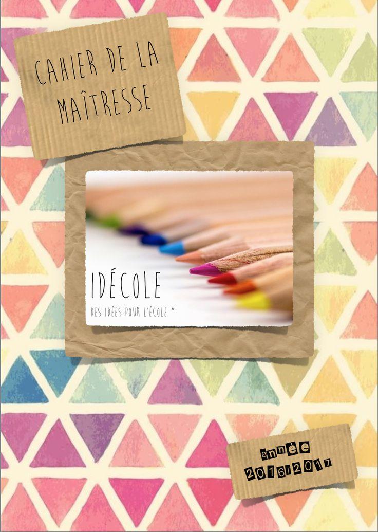 Cahier de la maîtresse 2016-2017 - idecole