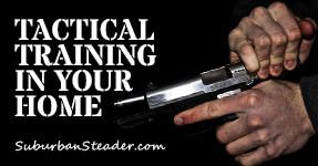 Guest Post: Tactical Training In Your Home