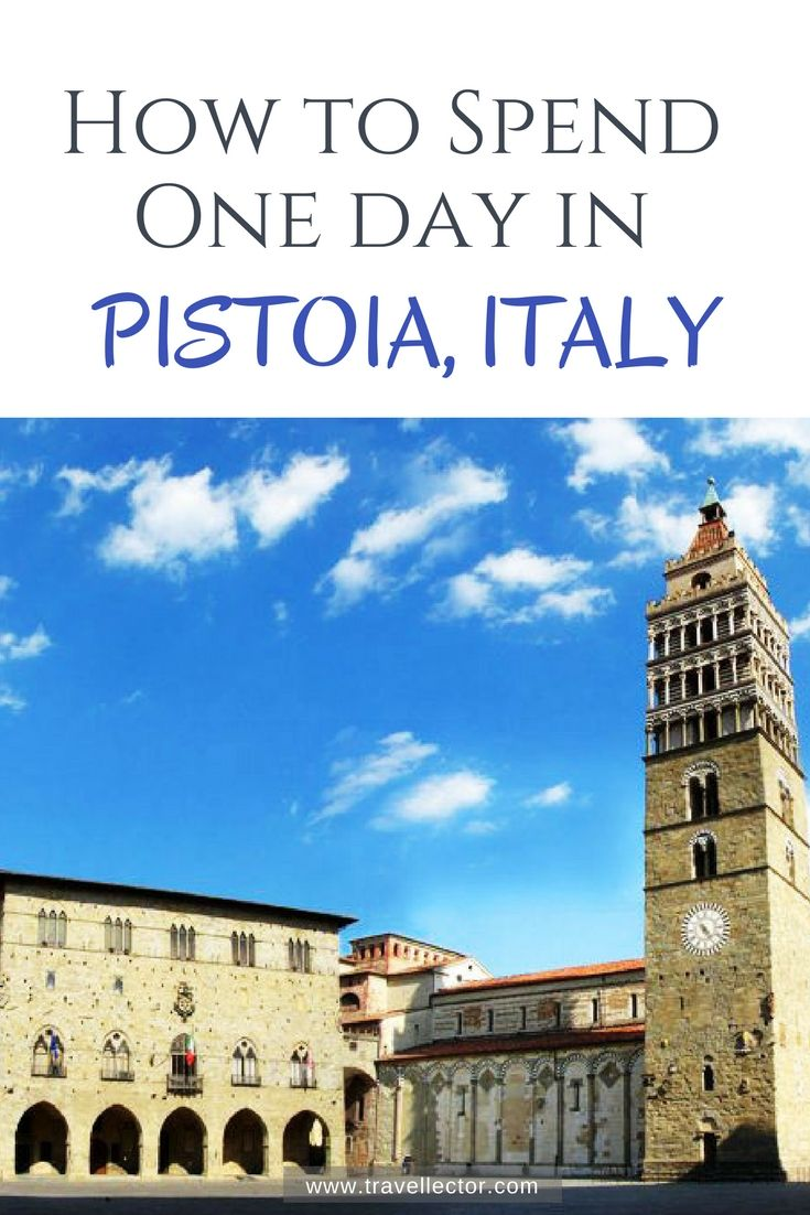 How to Spend One Day in Pistoia, Italy | Travellector #travel #traveltips #Pistoia #Tuscany
