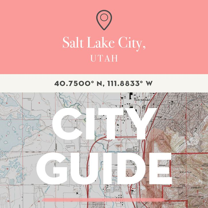Salt Lake City, UT City Guide | Design*Sponge | Bloglovin'