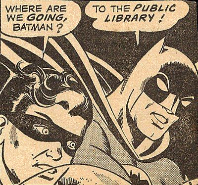 """robin says, """"where are we going, batman?"""" batman replies, """"to the public library!"""" from libraries at the movies: why bruce wayne will never need a personal librarian"""