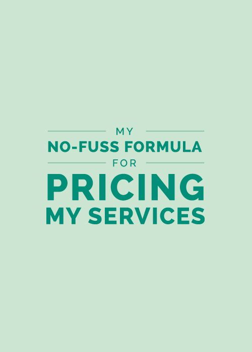 My No-Fuss Formula for Pricing My Services - Elle & Company