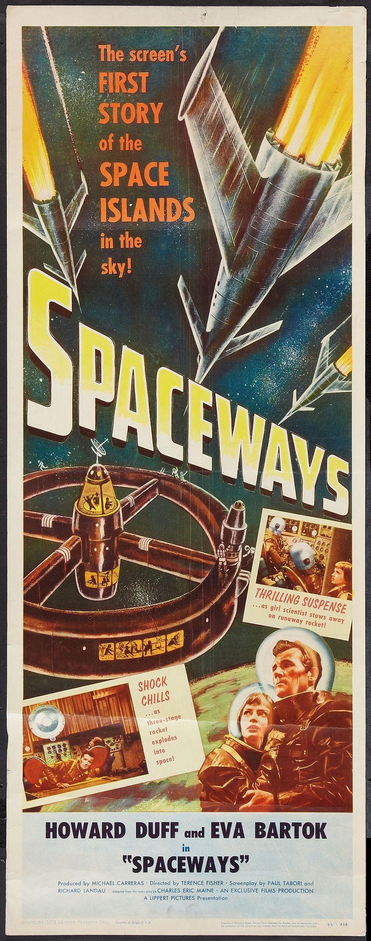 Spaceways (1953) Stars: Howard Duff, Eva Bartok, Alan Wheatley ~ Director: Terence Fisher