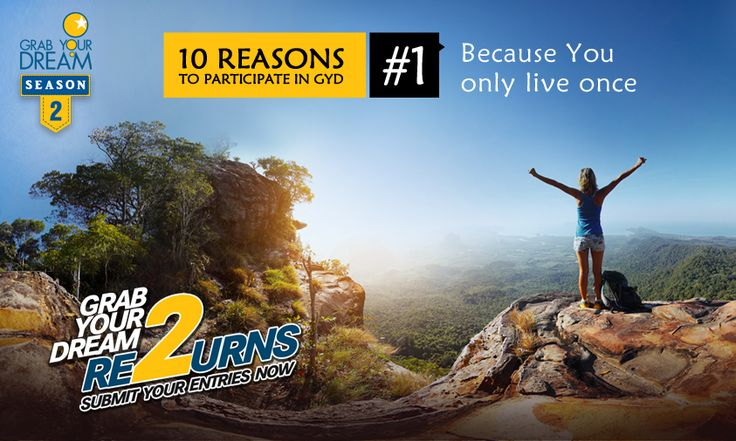 Wouldn't you want to explore all you can in one lifetime? Participate now: http://cnk.com/participategyd2 After all, You Only Live Once!
