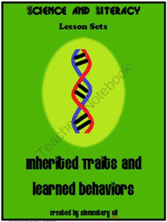 Inherited Traits and Learned Behaviors Science and Literacy Lesson Set from ElementaryAli on TeachersNotebook.com -  (21 pages)  - Inherited Traits and Learned Behaviors Science and Literacy Lesson Set - Common Core and STAAR (TEKS) aligned  Easy to follow! Fun for the students!