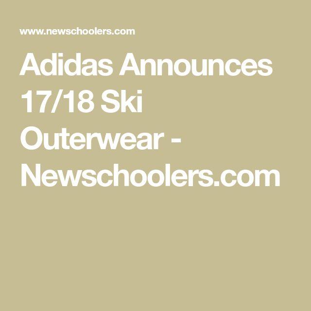 Adidas Announces 17/18 Ski Outerwear