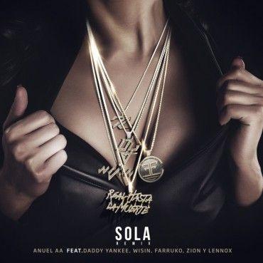 Anuel AA Ft. Daddy Yankee, Wisin, Farruko, Zion Y Lennox – Sola (Official Remix)