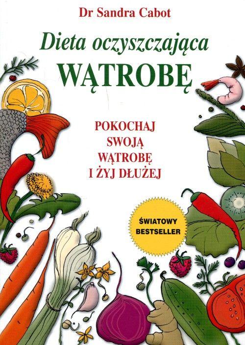 """Książka pt.: """"Dieta oczyszczająca wątrobę """" do kupienia w sklepie Vitajuice"""
