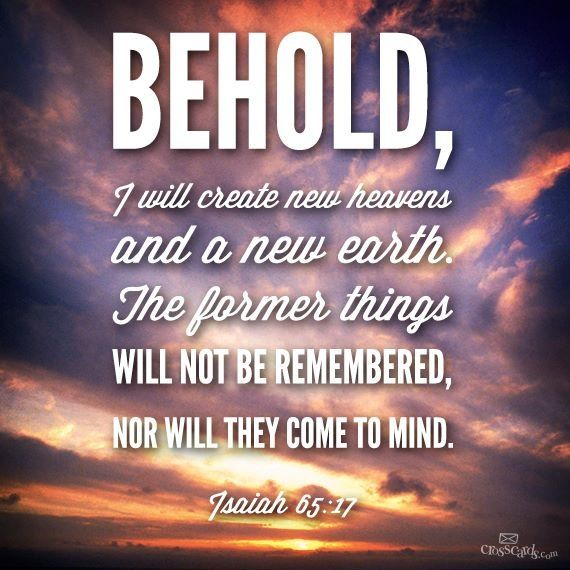 January 16, Isaiah 65:17