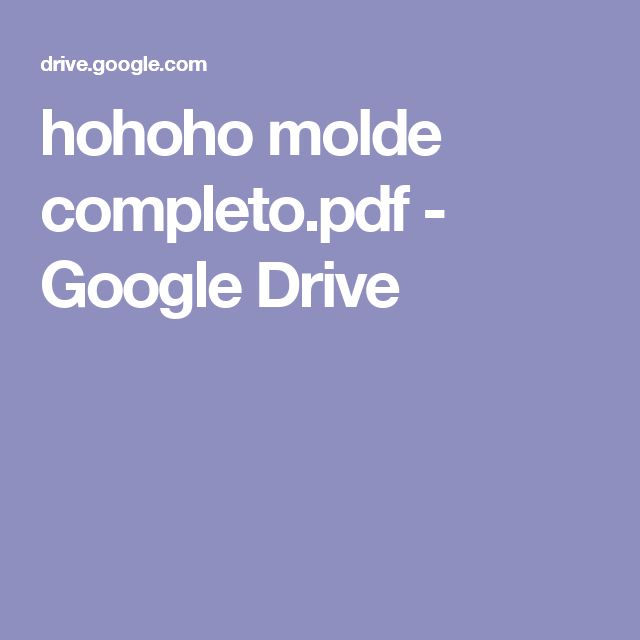 hohoho molde completo.pdf - Google Drive