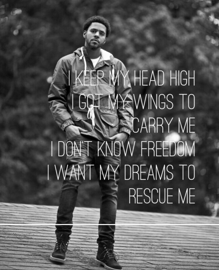 """Apparently // J. Cole~ I want the lyrics """"I keep my head high, I got my wings to carry me."""" As a tattoo, this quote inspires me..."""