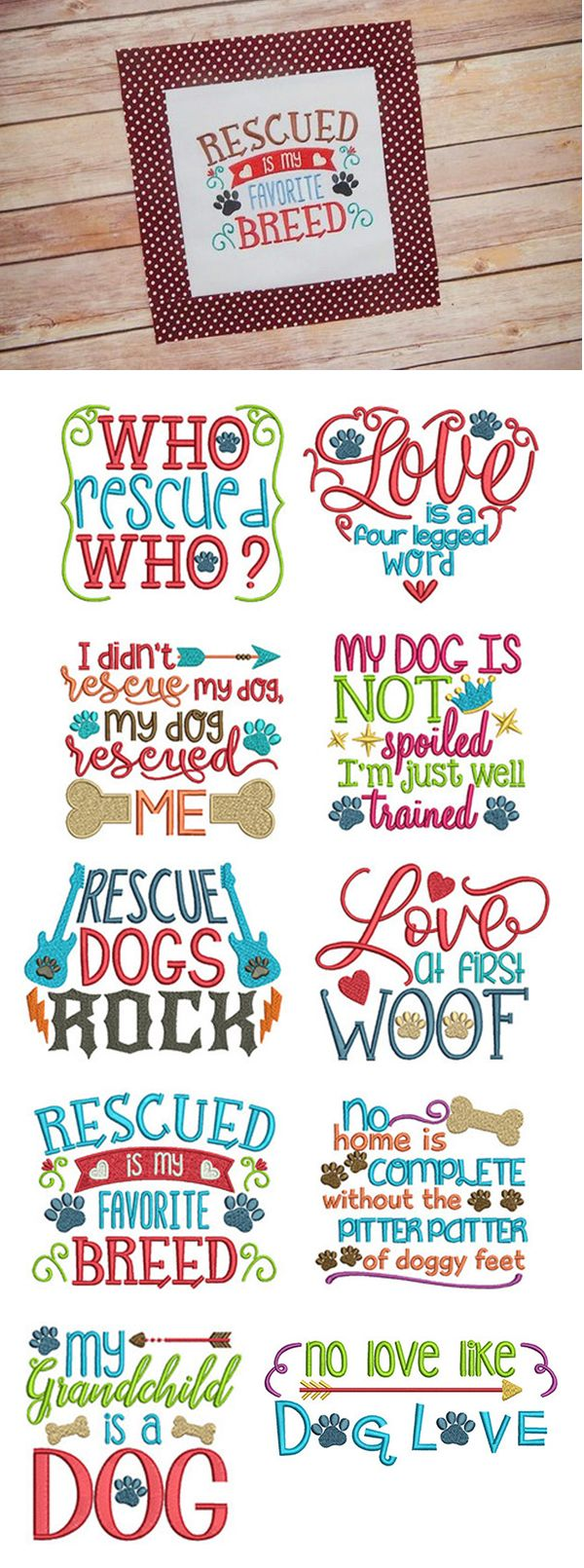 Our Dog Sayings Set 2 design set includes 10 MORE sayings for man's (or woman's) best friend! Each available in 4 sizes: 4x4, 5x7, 6x10, and 8x8. Available for instant download at www.designsbyjuju.com