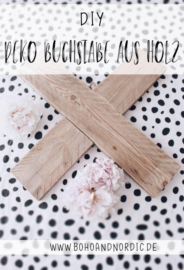 DIY Deko aus Holz - X Buchstabe aus Holz selber machen   Ideen von ...