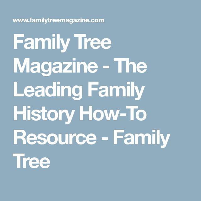 Family Tree Magazine - The Leading Family History How-To Resource - Family Tree