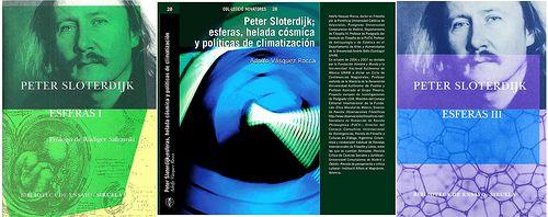 ESFERAS _ Peter Sloterdijk _  VÁSQUEZ ROCCA, Adolfo, Libro: PETER SLOTERDIJK; ESFERAS, HELADA CÓSMICA Y POLÍTICAS DE CLIMATIZACIÓN, Editorial  de la Institución Alfons el Magnànim (IAM), Valencia, España,  2008.