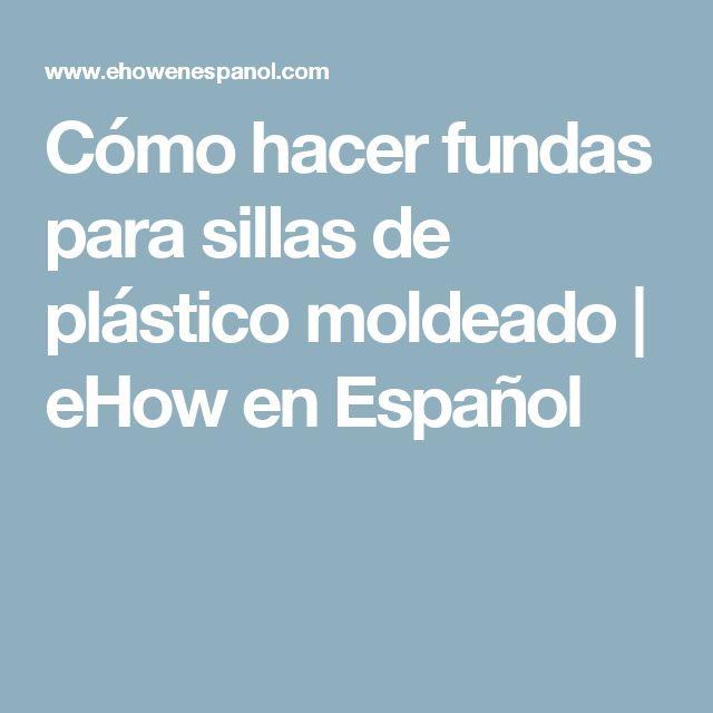 Cómo hacer fundas para sillas de plástico moldeado | eHow en Español