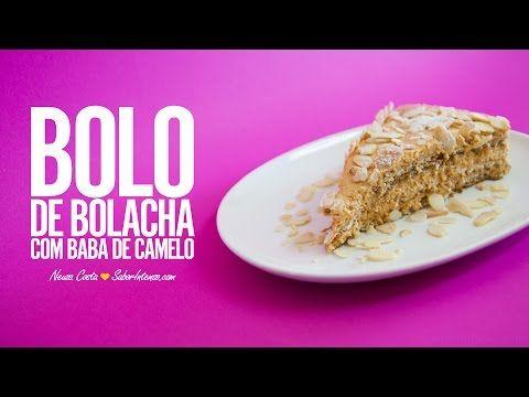 Bolo de Bolacha com Baba de Camelo | SaborIntenso.com