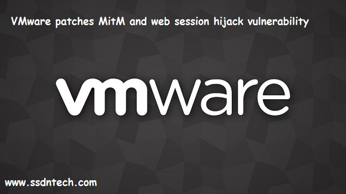 #‎VMware‬ patches ‪#‎MitM‬ and ‪#‎web‬ session ‪#‎hijack‬ ‪#‎vulnerability‬  VMware released a ‪#‎security‬ advisory for a critical ‪#‎issue‬ in the firm's Client Integration ‪#‎Plugin‬ (CIP) that could allow man-in-the-middle (MitM) ‪#‎attacks‬ or web ‪#‎session‬ hijacking..‪#‎ssdntechnologies‬