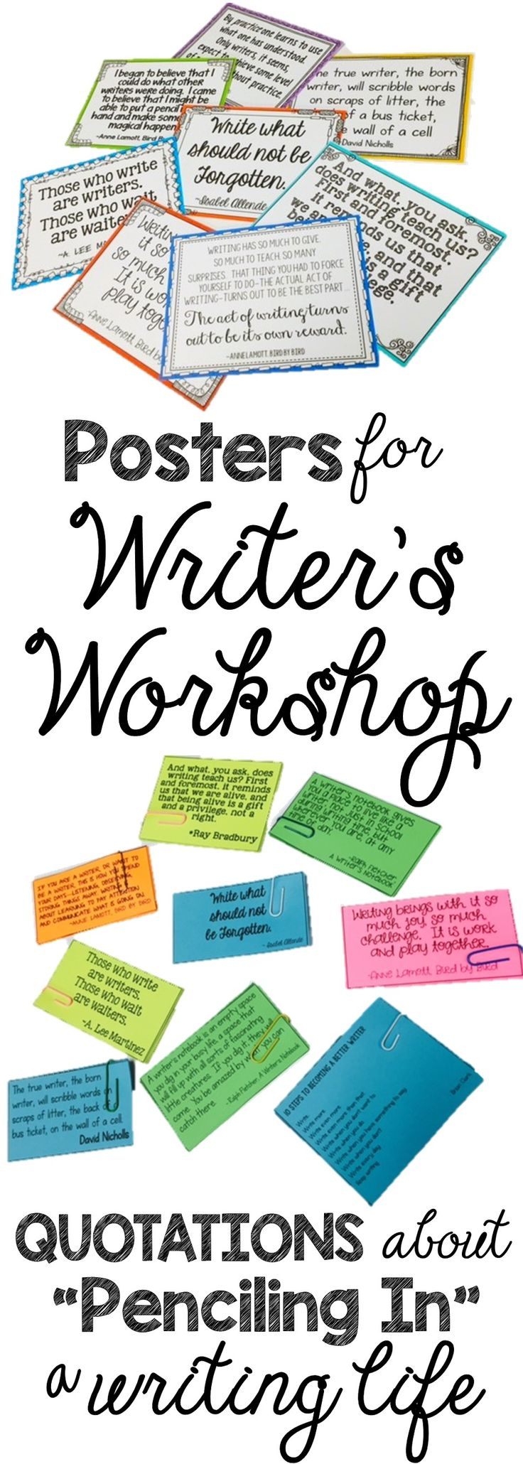 """I love launching writer's workshop with quotes from real writers--we like to see how others have """"penciled in"""" a writing life. Have students respond to the quotes in writers notebooks, writing journals; anchor chart parts, perfect for beginning of year, back to school; 3rd, 4th, and 5th grade Writers Workshop; inspired by Lucy Calkins building a reading life"""