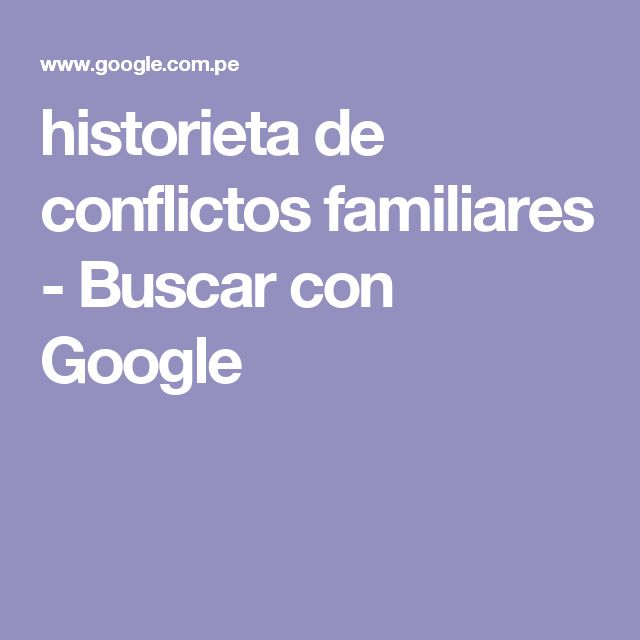 historieta de conflictos familiares - Buscar con Google