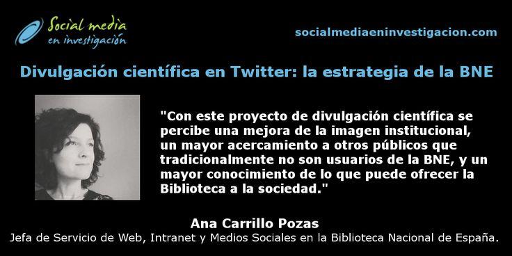 Charla con Ana Carrillo sobre la estrategia de divulgación científica en Twitter de la Biblioteca Nacional de España.  #Twitter #BNE #DivulgaciónCientífica
