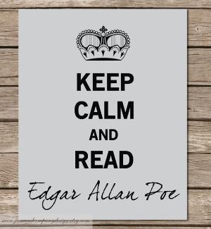 Edgar Allan Poe.: Life Motto, Offices, Edgar Allan Poe, Reading Edgar, Even, Poe Typography, Calm Edgar, New Books, Keep Calm Signs