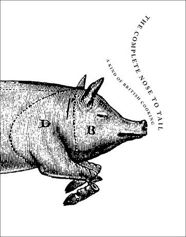 Fergus Henderson's 'The Complete Nose to Tail' Cookbook