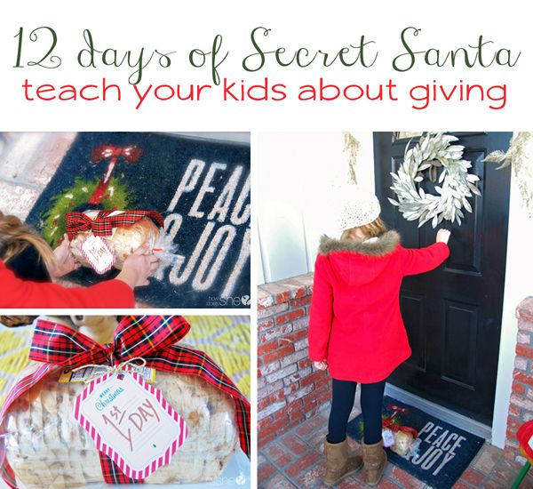 12 Days of Secret Santa–Fun ways to teach your kids about giving howdoesshe.com