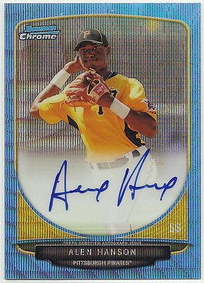 2013 Bowman Chrome Prospect ALEN HANSON Blue Wave Refractor Auto /50 PIRATES