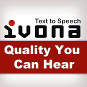 IVONA - Syntezator mowy -przyda się, jeśli chcesz nauczyć się pięknie czytać po angielsku.