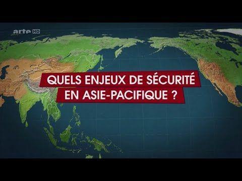 Quels enjeux de sécurité en Asie Pacifique? - Le dessous des cartes - 18.01.2014 (Arte) - YouTube
