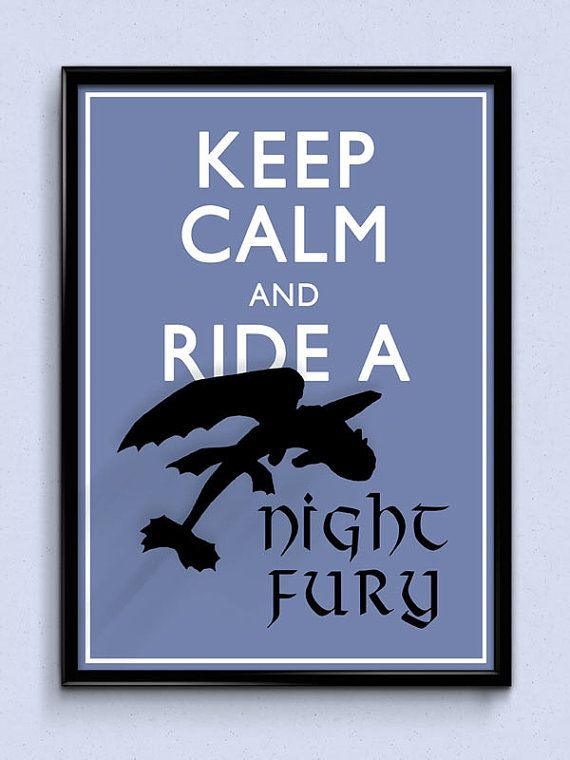 Keep Calm and Ride a Night Fury - Toothless, how to train your dragon art print / poster by CatsNeverTooMany, €9.50