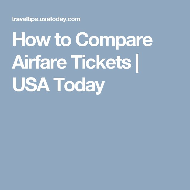 How to Compare Airfare Tickets | USA Today