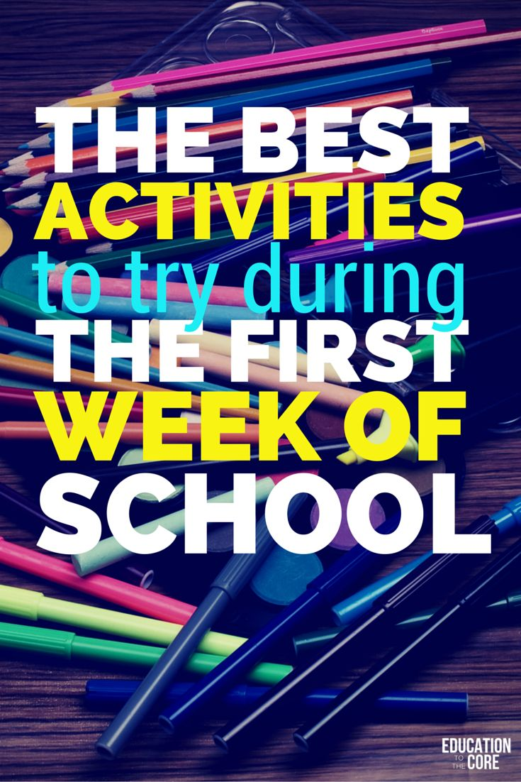 The Best Activities to Try During the First Week of School