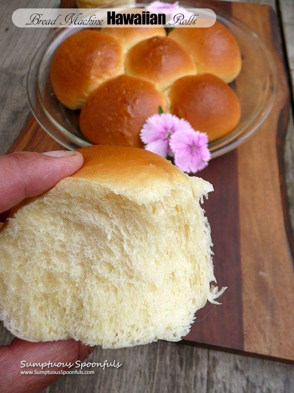 Bread Machine Hawaiian Rolls ~ Sumptuous Spoonfuls #sweet #soft #rolls like #kings #Hawaiian #recipe #copycat