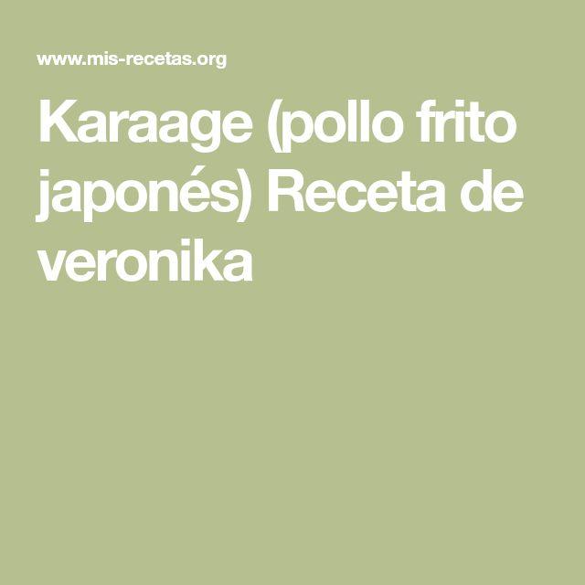 Karaage (pollo frito japonés) Receta de veronika