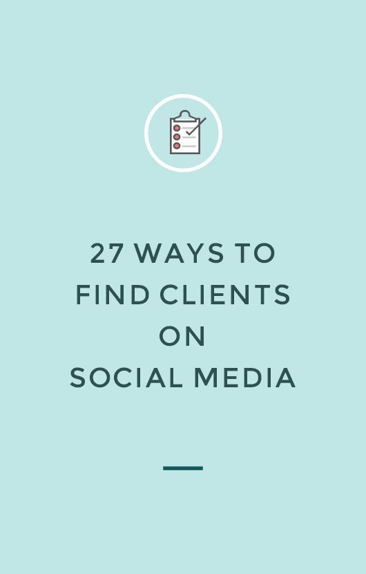 Give your social strategy a boost with these 27 ways to find clients on social media from @Nesha Designs  