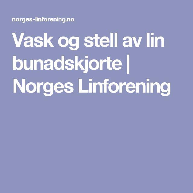 Vask og stell av lin bunadskjorte | Norges Linforening