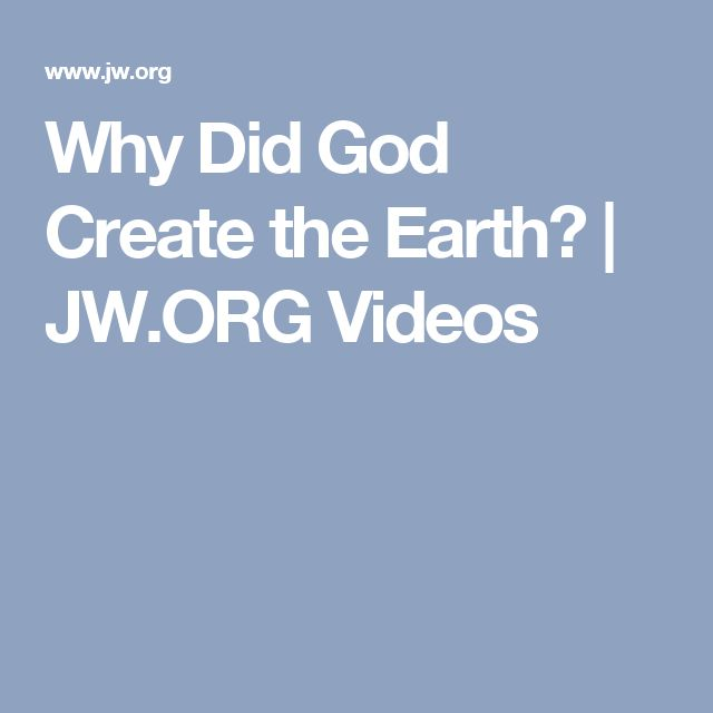Why Did God Create the Earth? | JW.ORG Videos