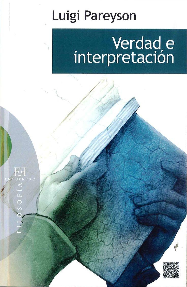 """""""Verdad e interpretación"""" Luigi Pareyson (1918-1991) es considerado uno de los tres fundadores de la hermenéutica junto con H.G Gadamer y P. Ricoeur. Autor de la renombrada teoría de la formatividad, luz y guía de la estética italiana del siglo XX, sus incursiones en complejas temáticas metafísicas y teológicas han sido fuente de inspiración y de polémica para muchos autores."""