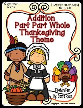 SALE: $2.00 FOR ONE DAY ONLY!  WILL GO UP TO $3.00 Thanksgiving Theme Part Part Whole Addition Mat and worksheets https://www.teacherspayteachers.com/Product/THANKSGIVING-PART-PART-WHOLE-ADDITION-MAT-COUNTERS-WORKSHEETS-COMMON-CORE-MAFS-2208632
